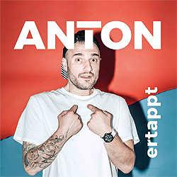 Anton, ertappt
