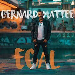 Bernard Mattee, Egal