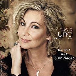 Claudia Jung, Es war nur eine Nacht