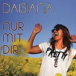 Daisiana, Nur mit Dir