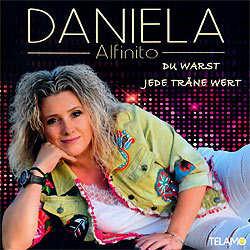 Daniela Alfinito, Du warst jede Träne wert