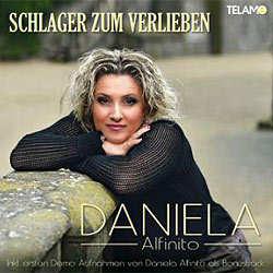 Daniela Alfinito, Schlager zum Verlieben