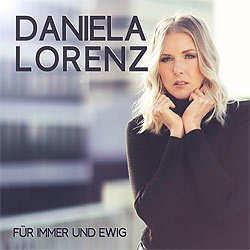 Daniela Lorenz, Für immer und ewig