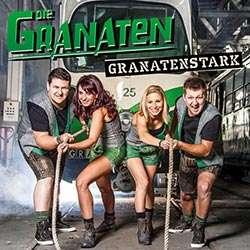 Die Granaten - Grantenstark