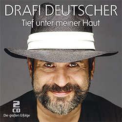 Drafi Deutscher. Tief unter meiner Haut