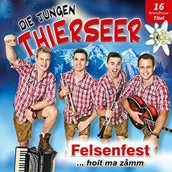 Die Jungen Thierseer - Felsenfest