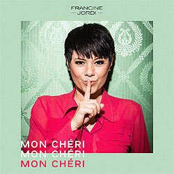 Francine Jordi, Mon Cheri