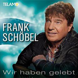 Frank Schöbel - Wir haben gelebt