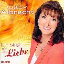 Gaby Albrecht, Ich sing für die Liebe
