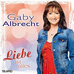 Gaby Albrecht, Liebe ist alles