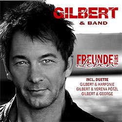 Gilbert, Freunde fürs Leben