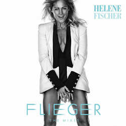 Helene Fischer, Flieger the Mixes