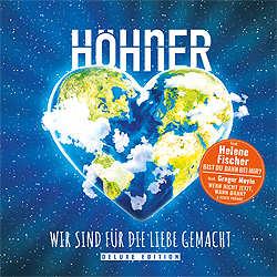 Höhner, Wir sind für die Liebe gemacht