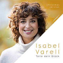 Isabel Varell, Teile dein Glück