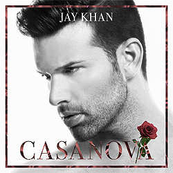 Jay Khan, Casanova