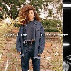 Joy Denalane - Alles Leuchtet