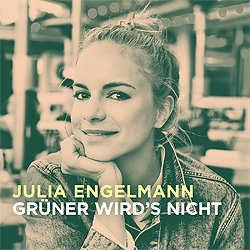 Julia Engelmann, Grüner wird´s nicht