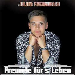 Julius Faehndrich, Freunde fürs Leben
