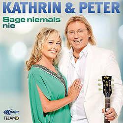 Kathrin und Peter, Sage niemals nie