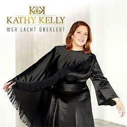 Kathy Kelly, Wer lacht überlebt