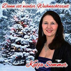Katja Sommer, Dann ist wieder Weihnachtszeit
