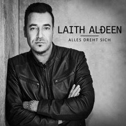 Laith Al-Deen - Alles dreht sich