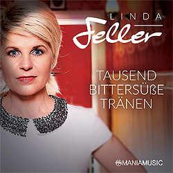 Linda Feller, Tausend bittersüße Tränen