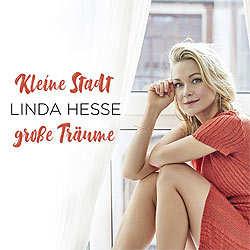 Linda Hesse, Kleine Stadt große Träume