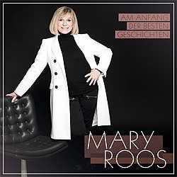 Mary Roos, Am Anfang der besten Geschichten