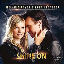 Melanie Payer, Kurt Elsasser, Shine on