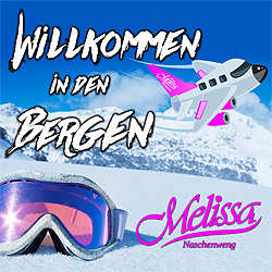 Melissa Naschenweng, Willkommen in den Bergen