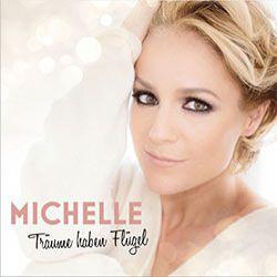 Michelle - Träume haben Flügel