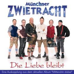 Münchner Zwietracht - Die Liebe bleibt