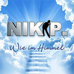 Nik P., Wie im Himmel