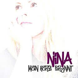 Nina, Mein Herz brennt
