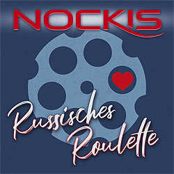 Nockis, Russisches Roulette