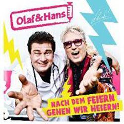 Olaf & Hans - Nach dem Feiern gehen wir Heiern