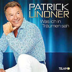 Patrick Lindner, Was ich in Träumen sah