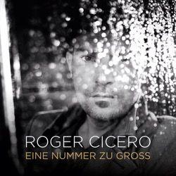 Roger Cicero - Eine Nummer zu groß