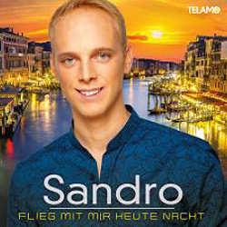 Sandro, Flieg mit mir heute Nacht