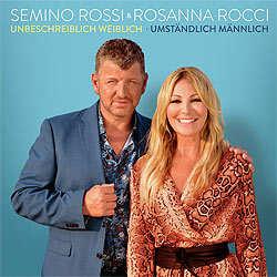 Semino Rossi, Rosanna Rocci, Unbeschreiblich weiblich - Umständlich männlich