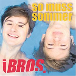 So muss Sommer - iBros