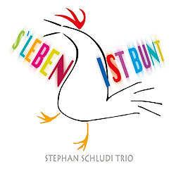 Stephan Schludi Trio, S Leben ist bunt