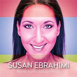 Susan Ebrahimi, Keiner kann das so wie du