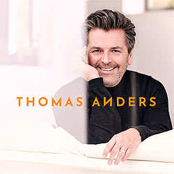 Thomas Anders, Was bleibt