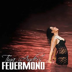 Tina Anders - Feuermond