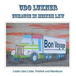 Udo Lukner, Zuhause in meinem LKW