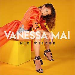 Vanessa Mai, Nie wieder