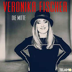 Veronika Fischer, Die Mitte