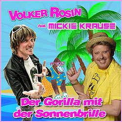Volker Rosin, Mickie Krause, Der Gorilla mit der Sonnenbrille